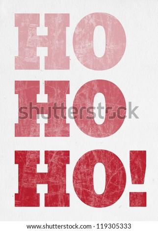 Retro Christmas Letterpress Greeting Card - Ho Ho Ho - stock photo