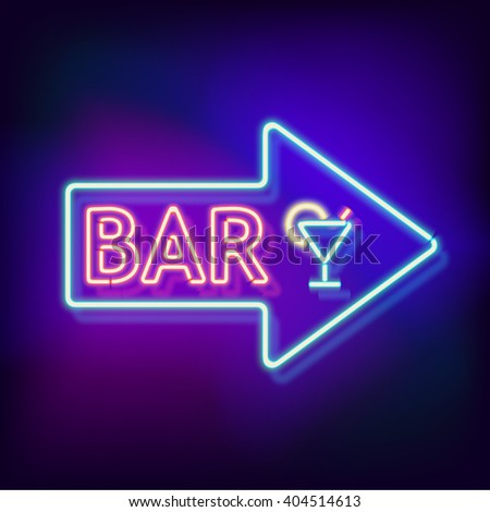 Retro neon sign with the word bar. Vintage electric arrow symbol. Burning a pointer to a black wall in a club, bar or cafe. Design element for your ad, signs, posters, banners. illustration - stock photo