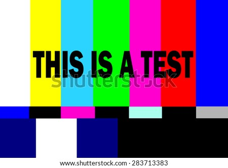 retro television test pattern with this is a test message - stock photo