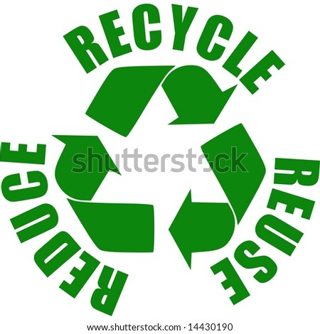 reuse reduce recycle - stock photo
