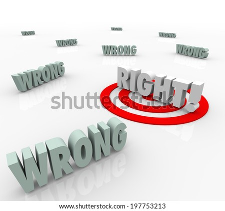 Right Vs Wrong 3d words to illustrate the need to pick or choose the better or best choice  - stock photo