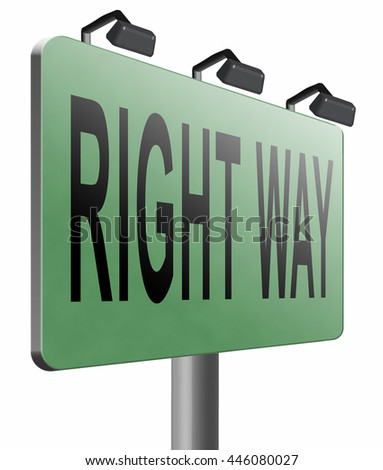 Right way decision or direction for answers on questions, road sign billboard, 3D illustration, isolated on white    - stock photo