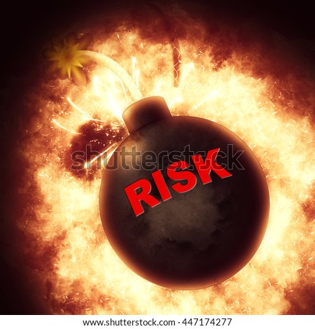 Risk Bomb Showing Problems Exploding And Crisis - stock photo