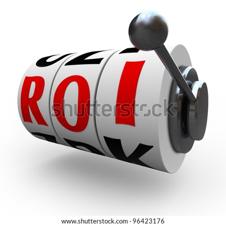 Risk in investing is symbolized by these three slot machine wheels or dials with the letters R O I representing return on investment in - stock photo