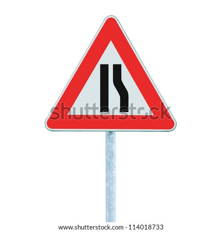 Road narrows sign on pole, left right side, isolated - stock photo