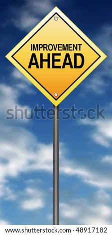 "Road Sign Metaphor with ""Improvement Ahead"" - stock photo"