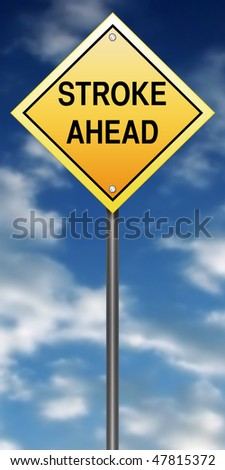 "Road Sign Metaphor with ""Stroke Ahead"" - stock photo"