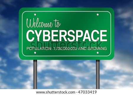 "Road Sign Metaphor with ""Welcome to Cyberspace"" - stock photo"