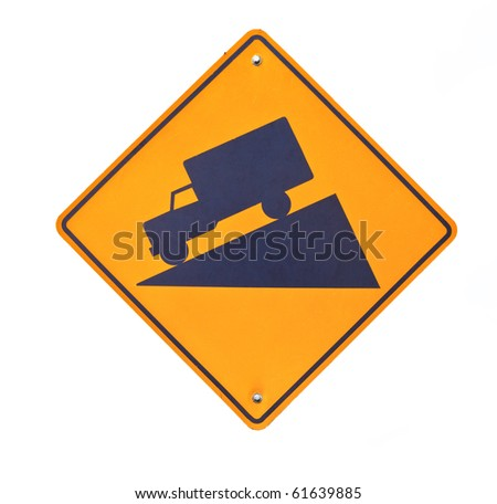 Road sign warning of steep descent isolated on white background. - stock photo