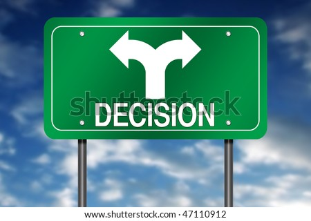 "Road Sign with ""Decision"" and Decision Arrow - stock photo"
