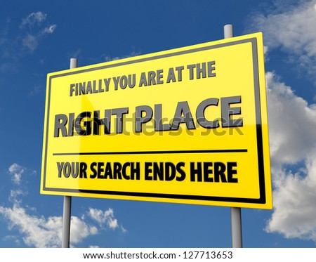 Road Sign with Words Right Place with Blue Sky Background - stock photo