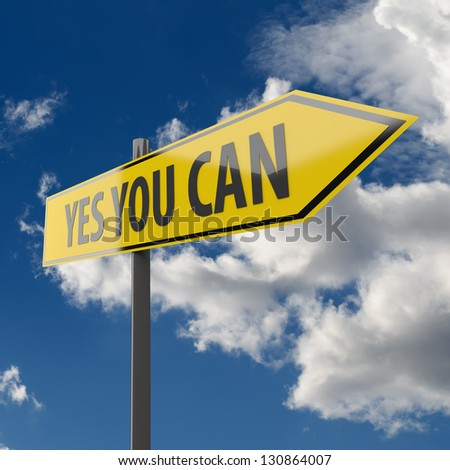 Road Sign with words Yes You Can on Blue Sky Background - stock photo