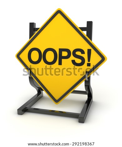 Road sign writing on oops! - stock photo