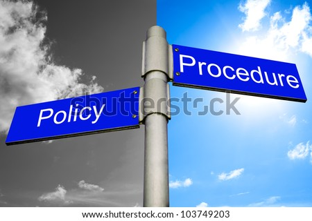 roads signs showing the ways to policy and procedure - stock photo
