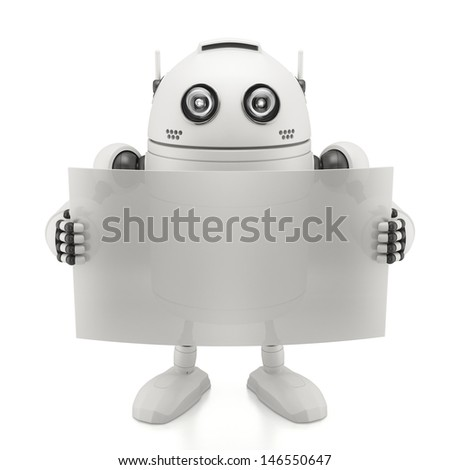 Robot with blank board. Isolated on white - stock photo