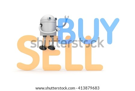 Robot with buy and sell words. 3D illustration - stock photo
