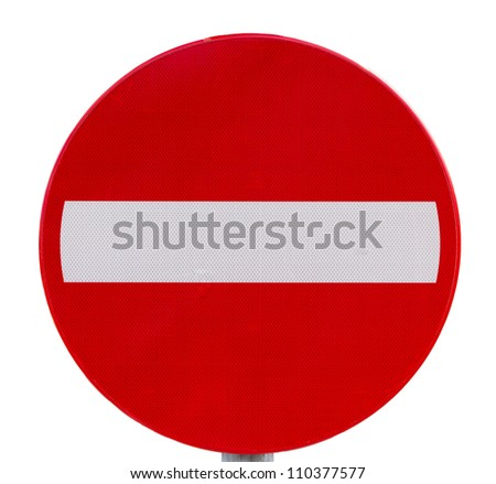 Round prohibitory traffic sign: No entry - stock photo