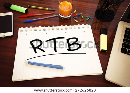 RTB - Real Time Bidding - handwritten text in a notebook on a desk - 3d render illustration. - stock photo