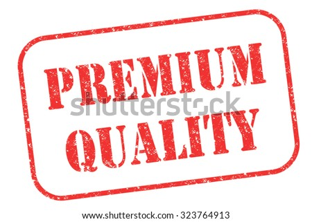 "Rubber stamp ""premium quality"" on white - stock photo"