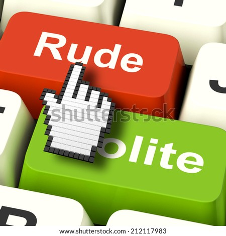Rude Impolite Computer Meaning Insolence Bad Manners - stock photo