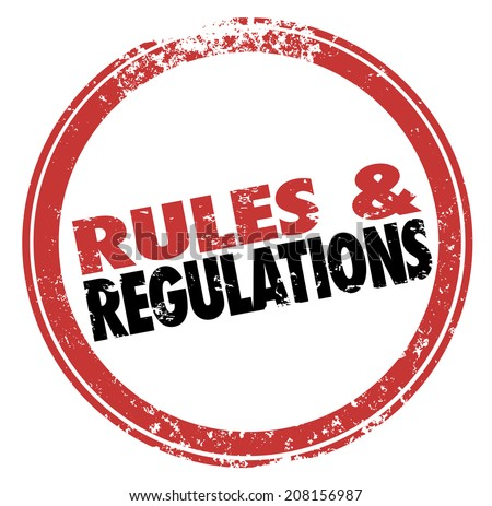 Rules and Regulations words in a red stamp illustrating laws, guidelines and standards you must follow in life or business - stock photo