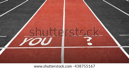 Run Track at Stadium with You Word and Question Mark - stock photo