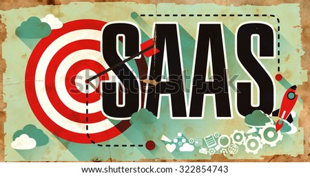 SAAS on Grunge Poster on Old Paper in Flat Design with Long Shadows. - stock photo