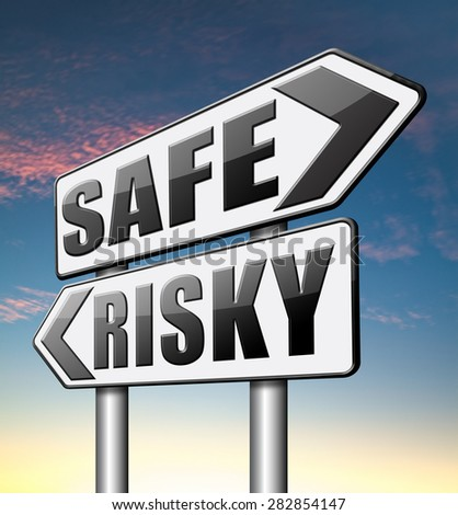 safe or risky take a chance and gamble safety assessment and risk management for prevention of danger  - stock photo
