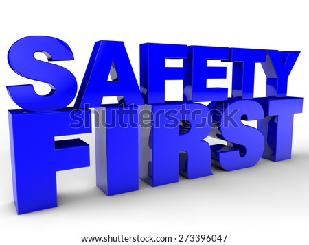 Safety First - over white Background - stock photo