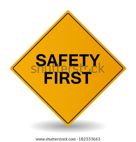 Think Safety First Signs Stock-photo-safety-first-sign