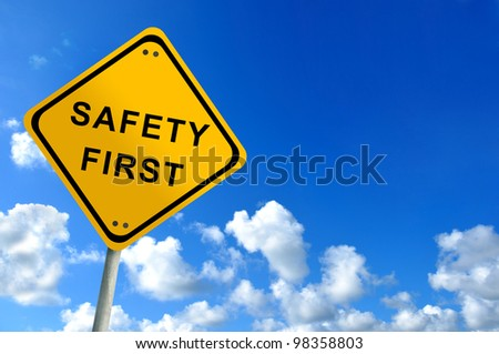 safety first traffic sign on bluesky - stock photo