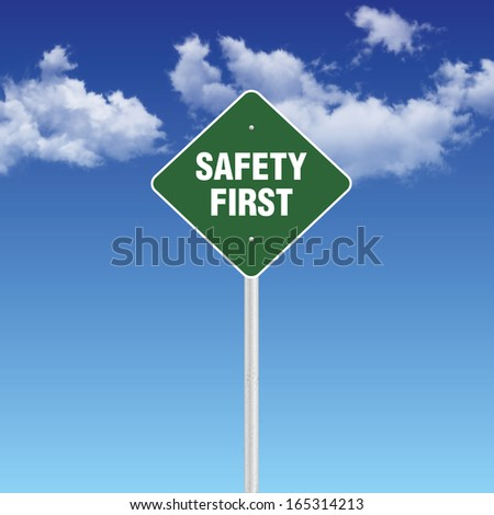 Safety First Warning Sign - stock photo