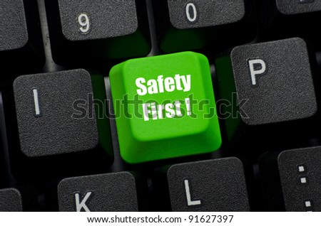 safety first word on green and black keyboard button - stock photo