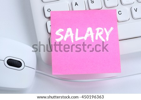 Salary increase negotiation wages money finance business concept office computer keyboard - stock photo