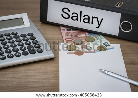 Salary written on a binder on a desk with euro money calculator blank sheet and pen - stock photo