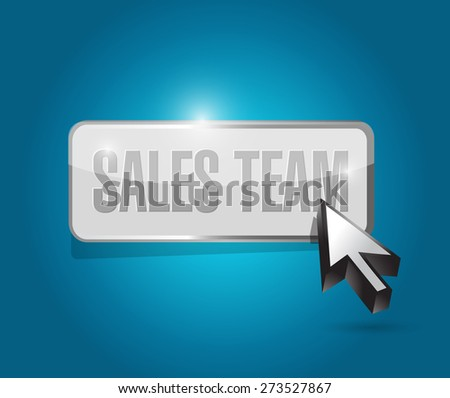 sales team button sign concept illustration design over blue - stock photo