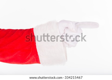Santa Claus hand in glove and red costume pointing gesture his forefinger sign isolated on white background  - stock photo