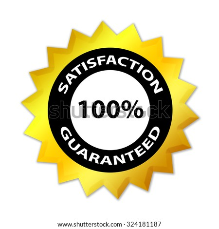 Satisfaction guaranteed 100 % label - stock photo