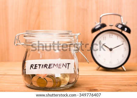 Save money retirement for pension your jobs. - stock photo
