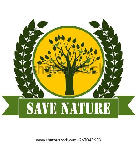 Save Nature - stock photo