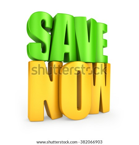 Save now 3d text isolated over white background - stock photo