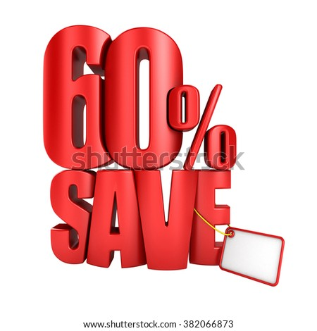 Save 60 percent 3d letters render on a white background. - stock photo