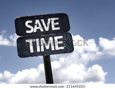 Save Time sign with clouds and sky background  - stock photo