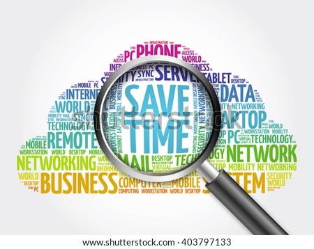 Save Time word cloud with magnifying glass, business concept - stock photo