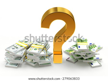 Savings concept. Piles of DOLLAR bills and EURO bills with question mark isolated on white background    - stock photo