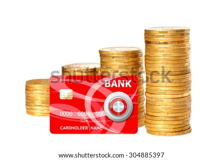 Savings, increasing columns of gold coins and red credit card isolated on white background - stock photo