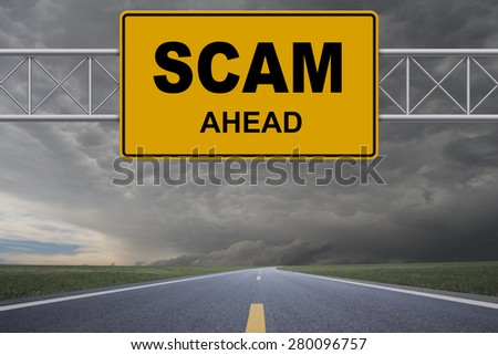 Scam road sign - stock photo