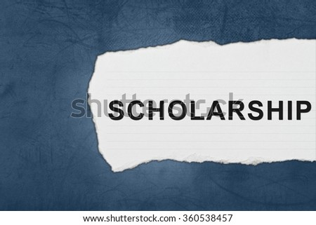 scholarship with white paper tears on blue texture - stock photo
