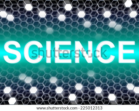 Science Word Representing Sciences Biologist And Scientific - stock photo