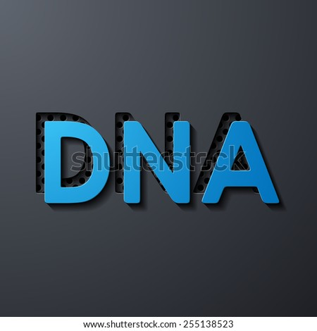 scientific word DNA, layers of metal and flat surfaces - stock photo